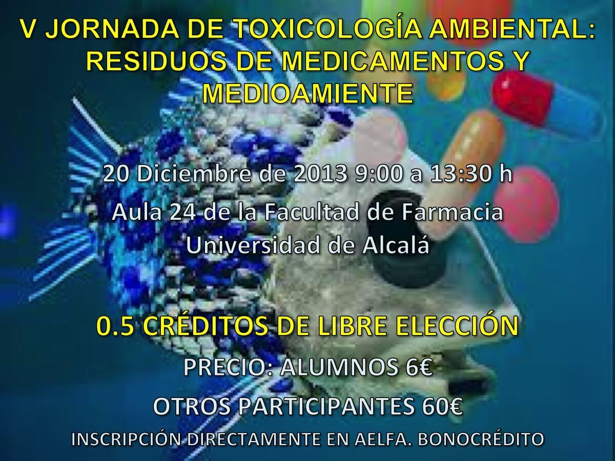 V Jornada de Toxicología Ambiental: Residuos de Medicamentos y Medioambiente