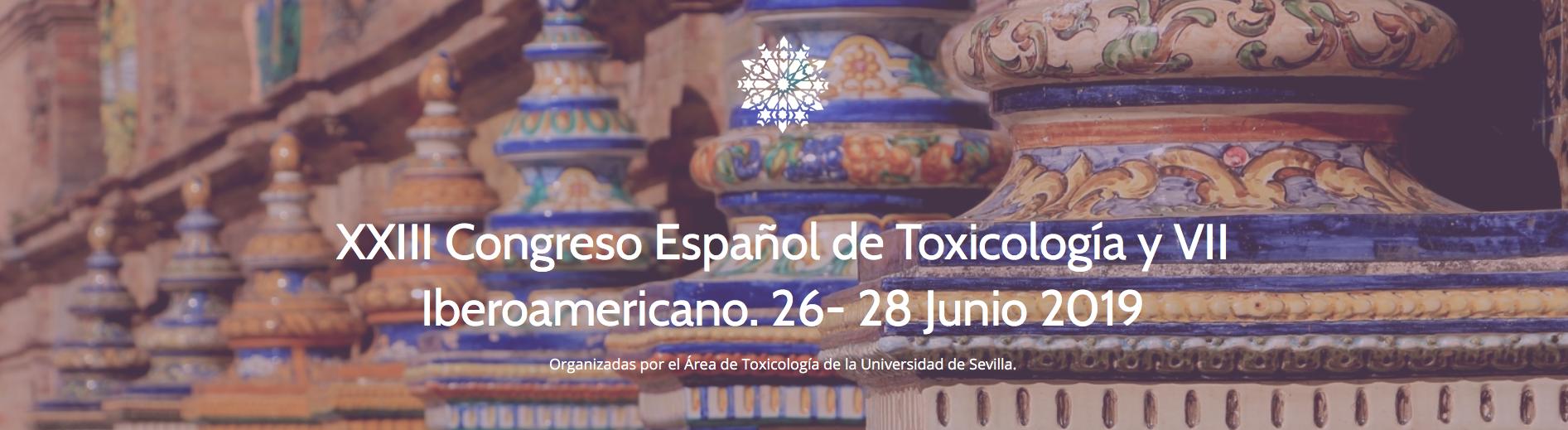 XXIII Congreso Español de Toxicología y VII Iberoamericano